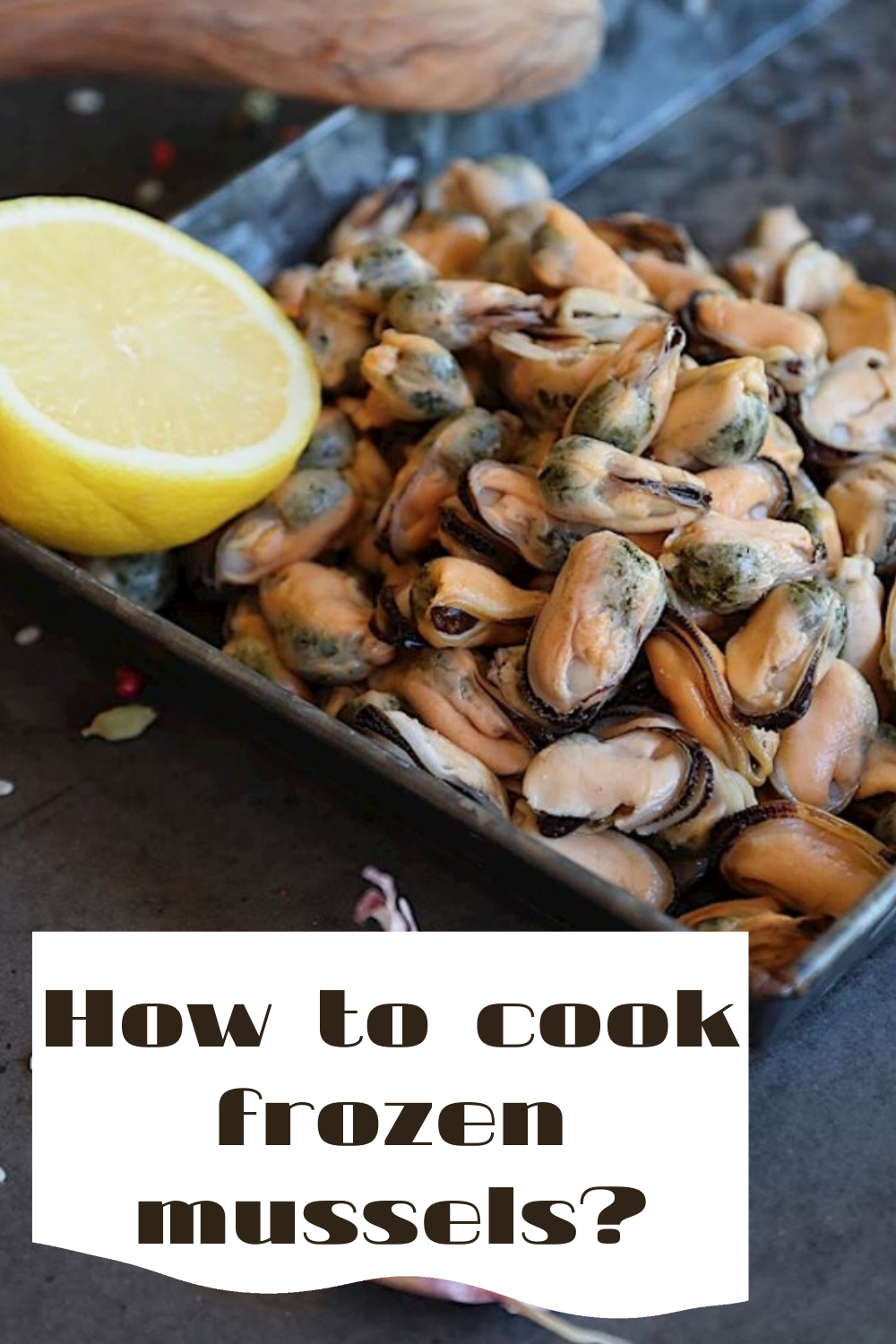 how to cook frozen mussels