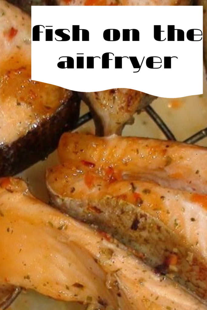 Fish on the airfryer
